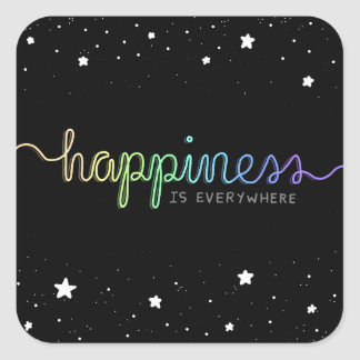 Happiness is Everywhere Square Sticker