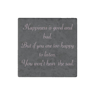 Happiness is good and bad magnet