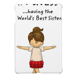 Happiness is ...Having The World's Best Sister..pn iPad Mini Case