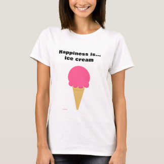 Happiness Is Ice Cream Tshirts