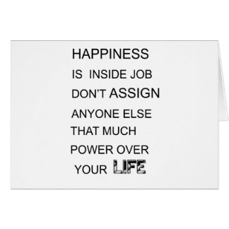 happiness is in inside job don't assign anyone  el card