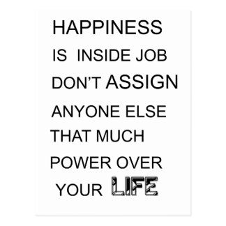 happiness is in inside job don't assign anyone  el postcard