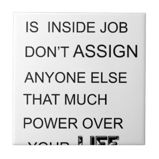 happiness is in inside job don't assign anyone  el tile