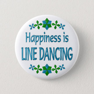 Happiness is Line Dancing 6 Cm Round Badge