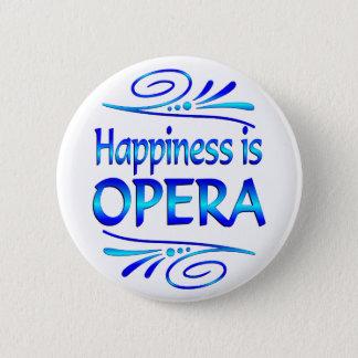 Happiness is OPERA 6 Cm Round Badge