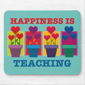 Happiness Is Teaching Mousepad