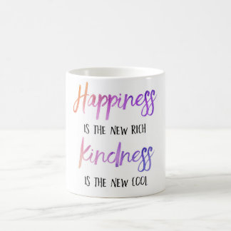 """Happiness is the new rich"" Mug"