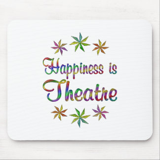 Happiness is Theatre Mousepads