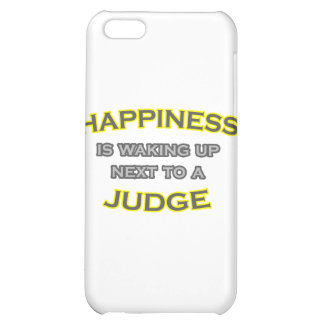 Happiness Is Waking Up Next To a Judge iPhone 5C Cases