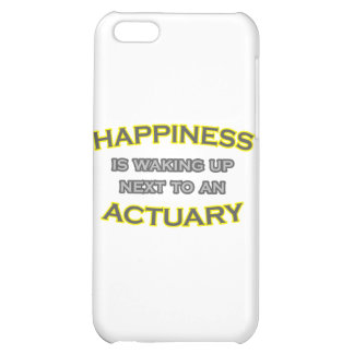Happiness Is Waking Up Next To an Actuary Cover For iPhone 5C