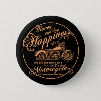 Happiness - Motorcycle 6 Cm Round Badge