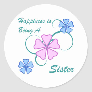 Happiness Sister Classic Round Sticker