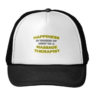 Happiness .. Waking Up .. Massage Therapist Trucker Hat
