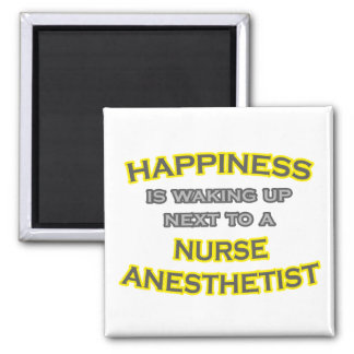 Happiness .. Waking Up .. Nurse Anesthetist Magnet