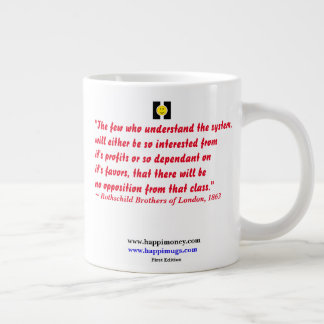 happiquotes - The few who understand the system Large Coffee Mug