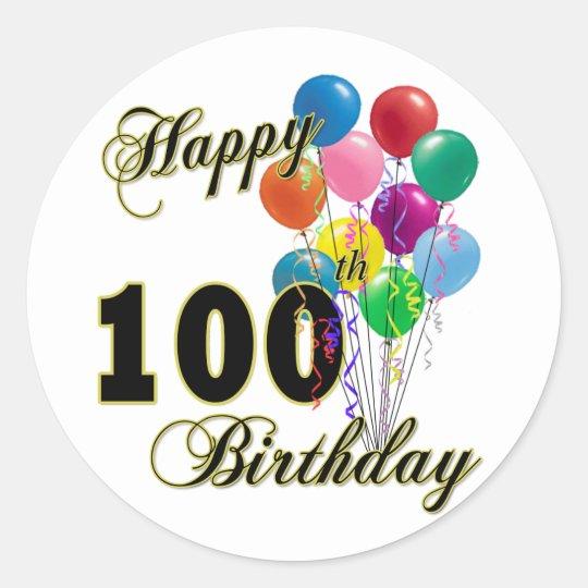 Happy 100th Birthday Gifts and Birthday Apparel Round Sticker