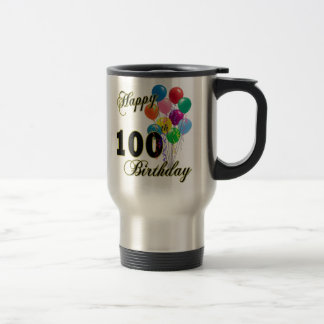 Happy 100th Birthday Gifts and Birthday Apparel Travel Mug