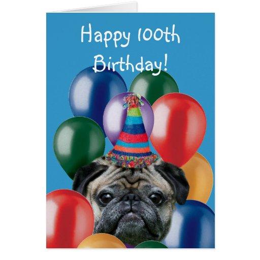 Happy 100th Birthday pug greeting card
