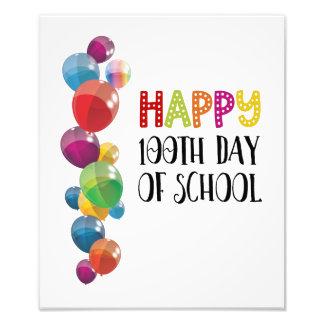 Happy 100th Day Of School. Balloons Photo Print