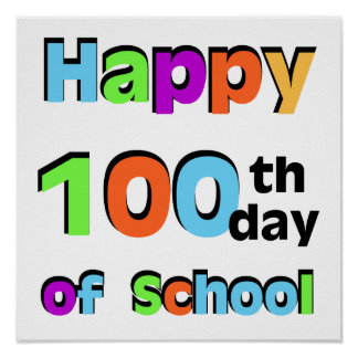 Happy 100th Day of School Poster