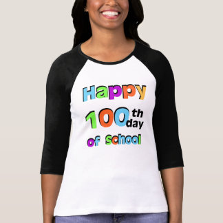 Happy 100th Day of School Tee Shirt
