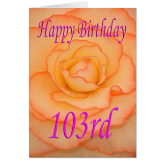 Happy 103rd Birthday Flower Card