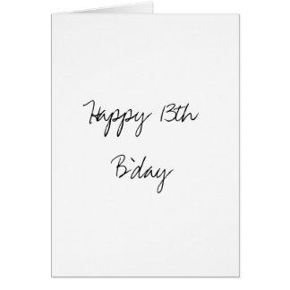 Happy 13th B'day Card