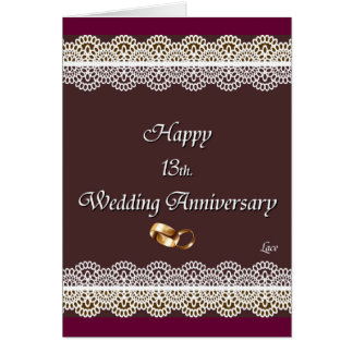 Happy 13th. Wedding Anniversary Lace Card