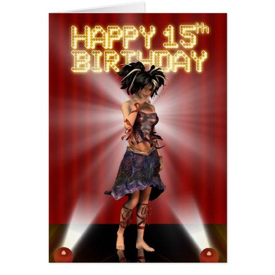 Happy 15h Birthday , star deva on the stage Card