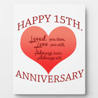 Happy 15th. Anniversary Display Plaque