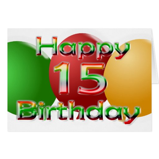 Happy 15th Birthday Cards, Invitations, Photocards & More