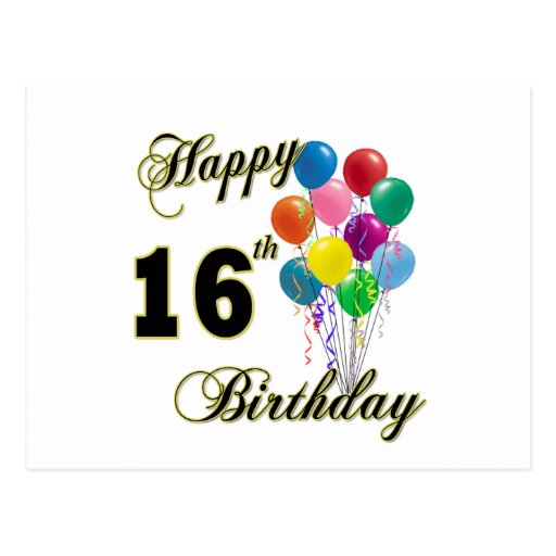 Happy 16th Birthday Gifts and Birthday Apparel Postcards