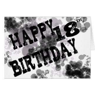 Happy 18th Birthday black/white design, ink splats Card