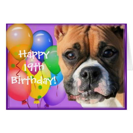 Happy 19th Birthday Boxer Dog greeting card