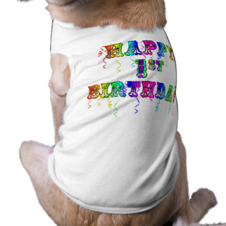 Happy 1st Birthday - Birthday Dog Shirt