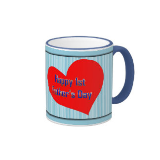 HAPPY 1ST FATHER S DAY - FIRST FATHER S DAY COFFEE MUG