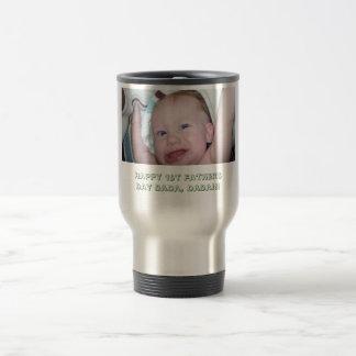 Happy 1st Father's Day DaDa, DaDa!!! 15 Oz Stainless Steel Travel Mug