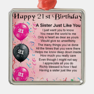 Happy 21st Birthday Sister Poem Silver-Colored Square Decoration
