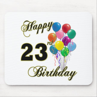 Happy 23rd Birthday Gifts with Balloons Mouse Pad