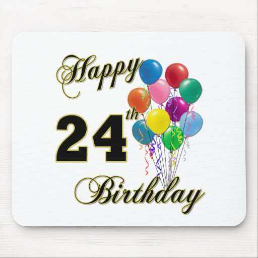 Happy 24th Birthday Gifts with Balloons Mouse Pads