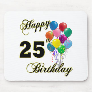 Happy 25th Birthday Gifts with Balloons Mousepad