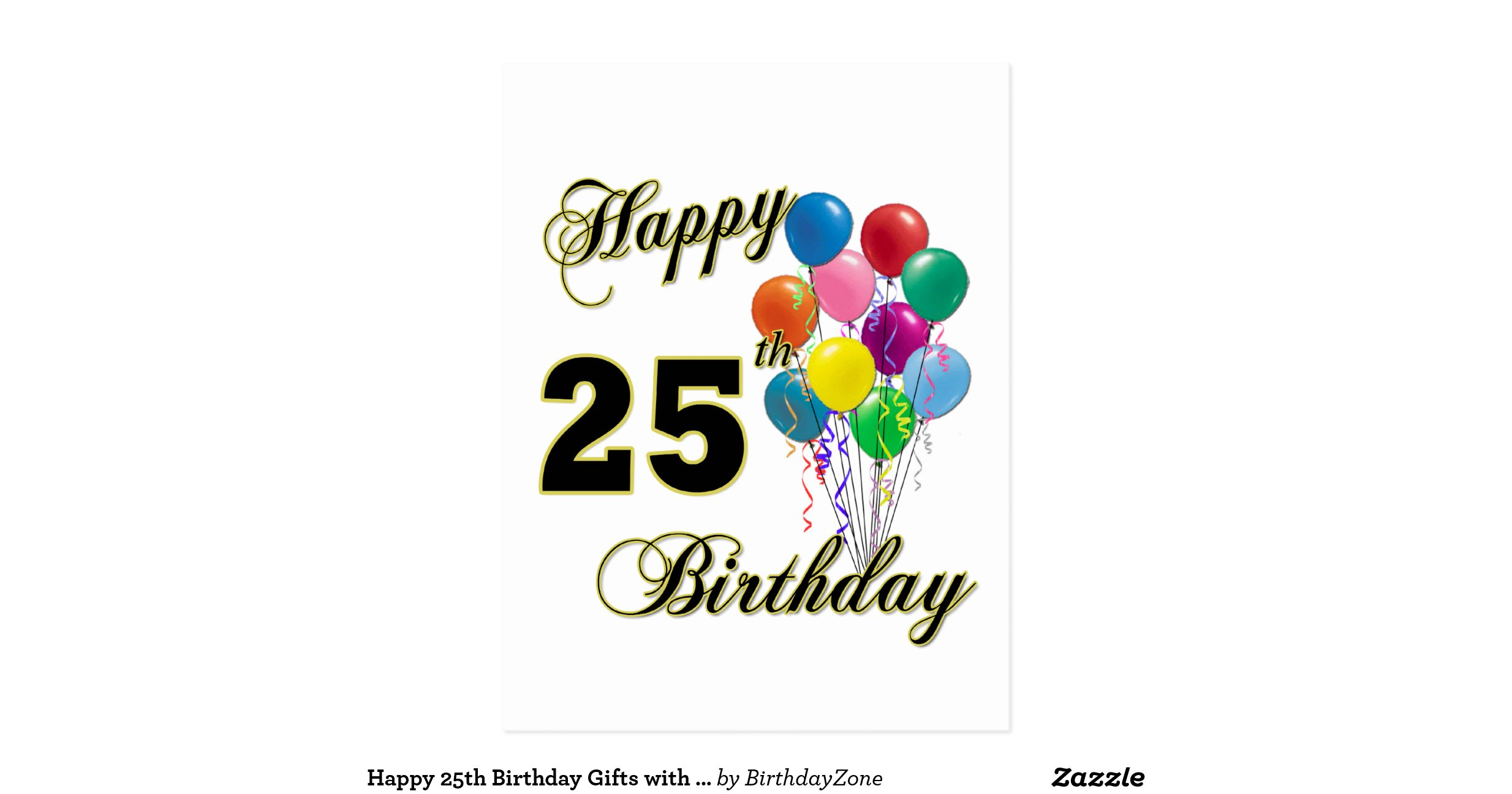 Happy 25th Birthday Gifts with Balloons Postcard