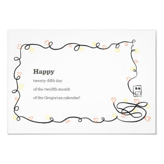 Happy 25th Day of the 12th Month... 9 Cm X 13 Cm Invitation Card