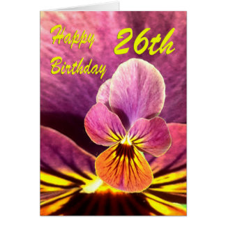 Happy 26th Birthday Flower Pansy Card