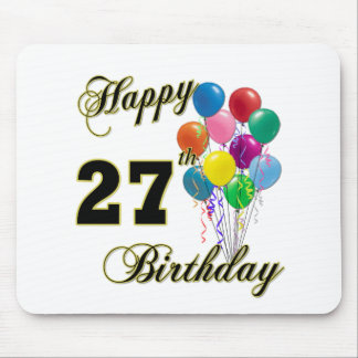 Happy 27th Birthday Gifts with Balloons Mouse Pads