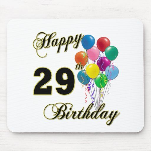 Happy 29th Birthday Gifts with Balloons Mouse Pad