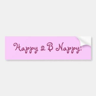 Happy 2 B Nappy! Bumper Sticker