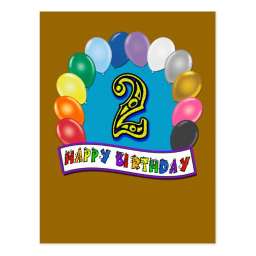 Happy 2nd Birthday Gifts and Birthday Apparel Postcard
