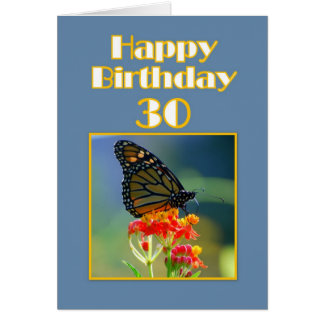 Happy 30th Birthday Monarch Butterfly Greeting Cards