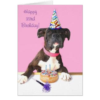 Happy 33rd Birthday Boxer Dog Greeting card